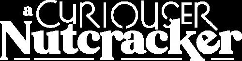 Curiouser_Nutcracker_Logo-White